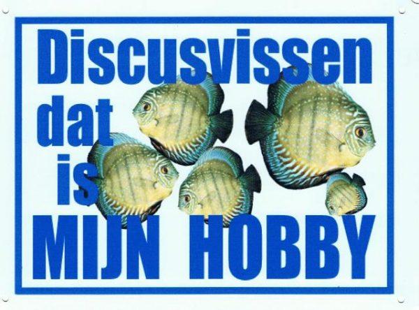 Discusvissen dat is mijn hobby bordje-0