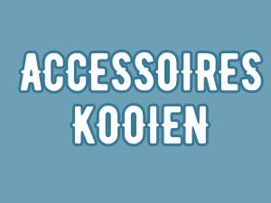 Accessoires Kooien