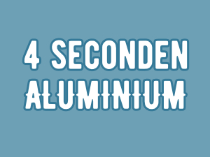 4 seconden | Aluminium
