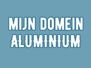 Mijn Domein | Aluminium